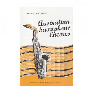 Australian Saxophone Encores Alto Saxophone